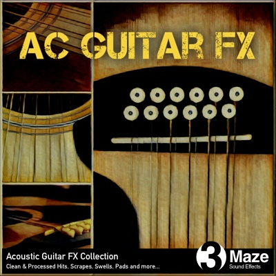Ac Guitar FX: Acoustic Guitar Sound Effects Collection